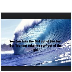 Surfer Quotes...
