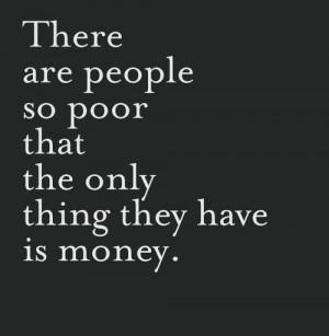 Inspiring quotes sayings poor people money