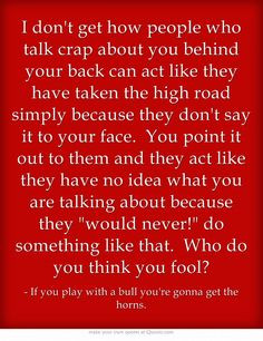 Go Back > Pix For > Quotes About People Talking About You Behind Your ...