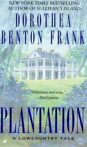 ... Dorothea Benton Frank, Lowcountry Tales, Southern Families, Dorthea