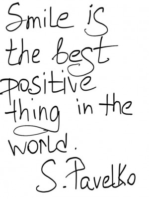 It is my personal motto! #smile, #quote