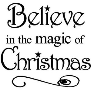 Believe in the Magic of Christmas 12x12 vinyl wall art decals sayings ...