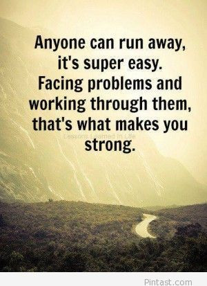 so true.. not easy, but worth it.