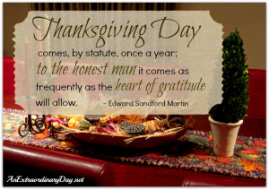 ... Inspirational Thanksgiving quote by Edward Martin | Thanksgiving