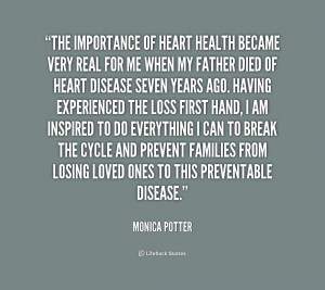 The importance of heart health became very real for me when my father ...