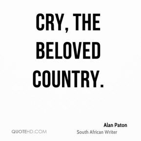Alan Paton - Cry, the beloved country.