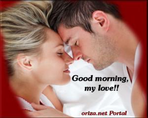 Good morning, I do love you!