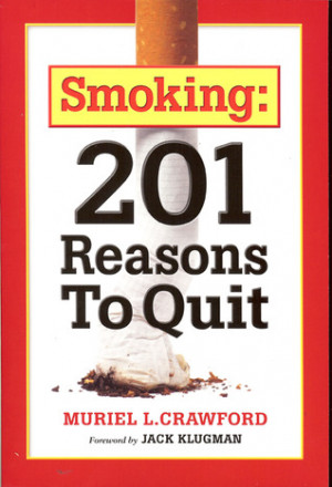 """Start by marking """"Smoking: 201 Reasons to Quit"""" as Want to Read:"""