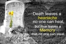 Grieving / Quotes for dealing with the death of my husband, lover, and ...