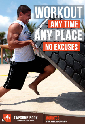 Workout Anytime | No excuses | Awesome Picture Quotes