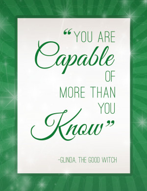 You are capable of more than you know.