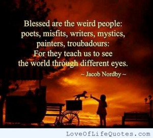 Jacob Nordby quote on Weird people