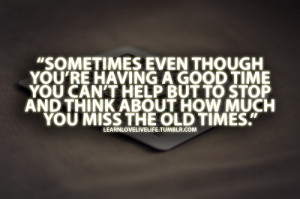 Quotes About Missing Someone Who Died Tumblr Memories quotes