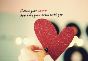 brain, cute, follow your heart, girly things, heart, inspiring, love ...