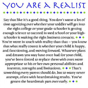 Are you an Idealist or a realist?