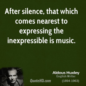 Aldous Huxley Music Quotes