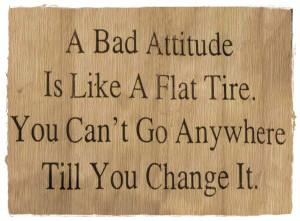 bad attitude This is so true about bad attitude