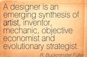 ... Objective Economist And Evolutionary Strategist. - R. Buckminster