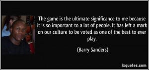 More Barry Sanders Quotes