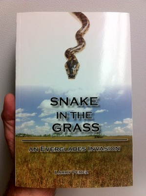 Snake in the Grass: An Everglades Invasion : A Book Review