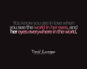 eyes, in love, know, love, quote, world, you