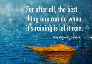let it rain. let it rain. let it rain.Nature, Rainy, Quotes, Beautiful ...