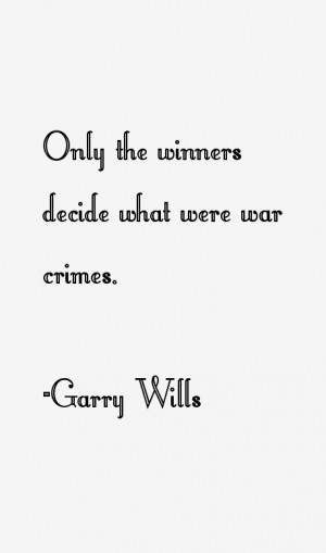 Garry Wills Quotes amp Sayings
