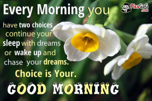 Dreams Good Morning Picture With Inspirational Quote . Every morning ...