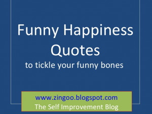 Funny Happiness Quotes