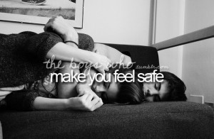 Feeling Safe - He always makes me feel safe when I'm with him