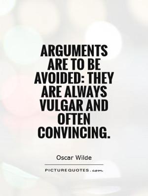 Oscar Wilde Quotes Argument Quotes