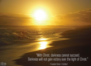 ... gain victory over the light of Christ.