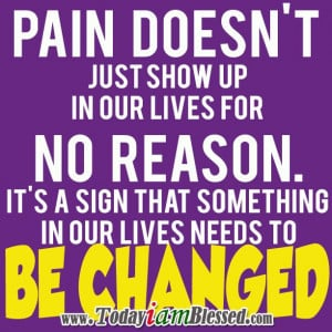 Pain Quotes ♥ Some lessons are best learned through pain. Sometimes ...