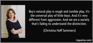 Boy's natural play is rough and tumble play, it's the universal play ...