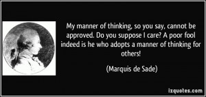 quote-my-manner-of-thinking-so-you-say-cannot-be-approved-do-you ...