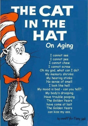 friendship poems and quotes funny retirement ...: Cats, Hats, Old Age ...
