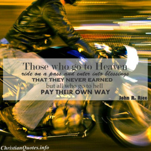 John Rice Quote - Ride to Heaven - person riding motorcycle