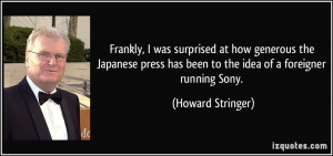More Howard Stringer Quotes