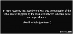 In many respects, the Second World War was a continuation of the First ...