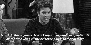 can't do this anymore...-Ted Mosby