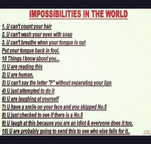 Funny Impossibilites in the world
