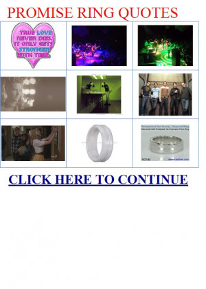 PROMISE RING QUOTES. MYSPACE PROMISE RING QUOTES|PROMISE RING QUOTES