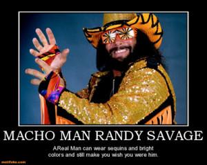 macho-man-randy-savage-macho-man-randy-savage-tribute-demotivational ...