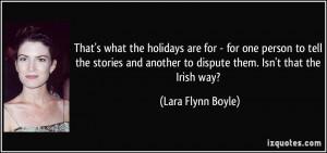 More Lara Flynn Boyle Quotes