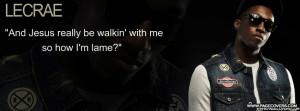 Lecrae Quotes About Love Lecrae .