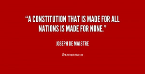 constitution that is made for all nations is made for none.""