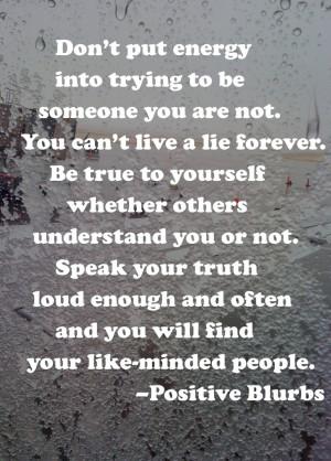 Speak your truth! @PositiveBlurbs