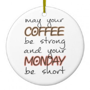 Funny Coffee Quotes Christmas Ornaments