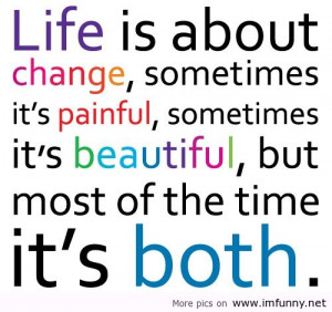 ... is about change funniest quotes, life is about change funny quotes