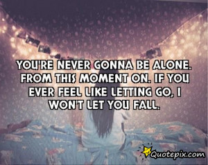 You 39 re Never Alone Quotes